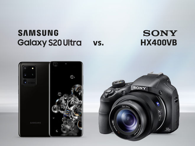 das Samsung Galaxy S20 Ultra wird der Kamera Sony HX400VB gegenübergestellt