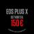 EOSPLUSX_150