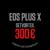 EOSPLUSX_300
